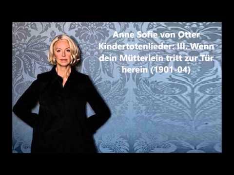 """Anne Sofie von Otter: The complete """"Kindertotenlieder"""" (Mahler)"""